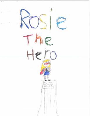 Rosie the Heroby Chloe U.