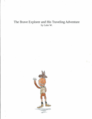 The Brave Explorer and His Traveling Adventureby Luke W.