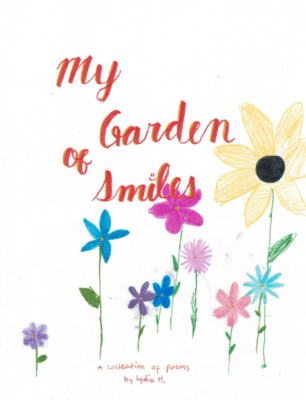 My Garden of Smilesby Lydia H.