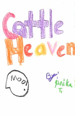 Cattle Heavenby Anika T.