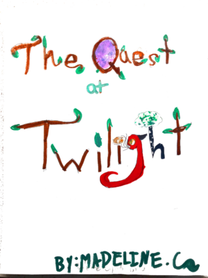 The Quest At Twilightby Madeline C.