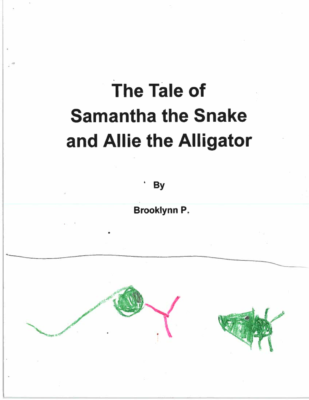 The Tale of Samantha the Snake and Allie the Alligatorby  Brooklynn P,