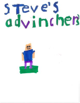 Steve's Advinchersby Jordan A.