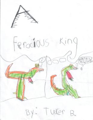 A Ferocious Kingby Tucker B.