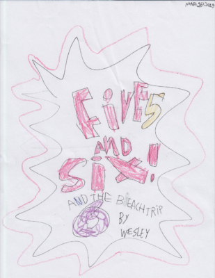 Five and Six and the Beach Tripby Wesley C.