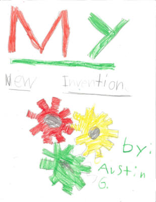 My New Inventionby Austin G.