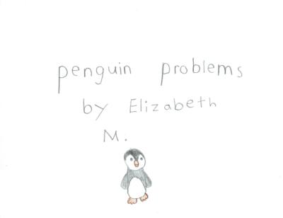 Penguin Problemsby Elizabeth M.
