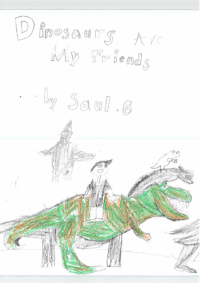 Dinosaurs Are My Friendsby Saul G.