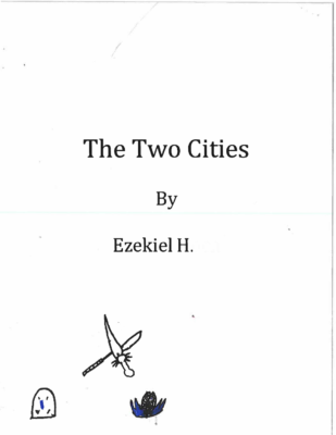 The Two Citiesby Ezekiel H.