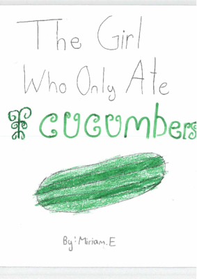 The Girl Who Only Ate Cucumbersby Miriam E.