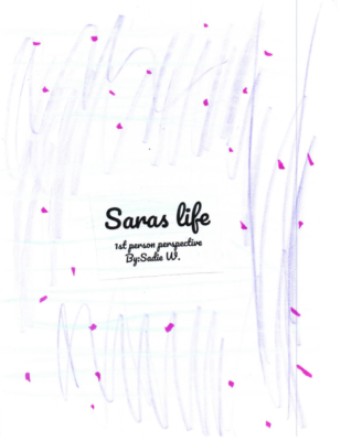 Sara's Lifeby Sadie W.