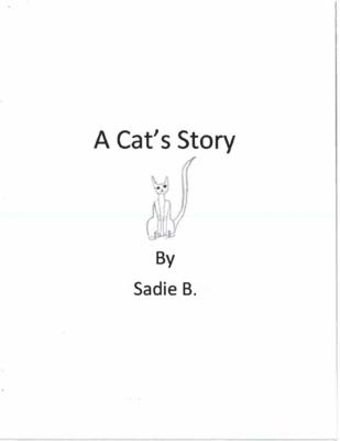 A Cat's Storyby Sadie B.