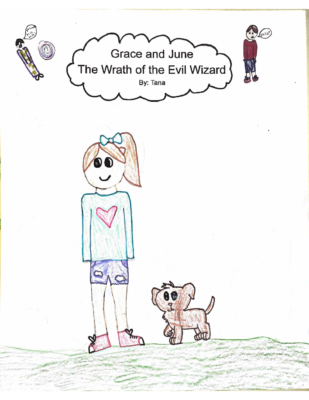 Grace and June: The Wrath of the Evil Wizardby Tana S.