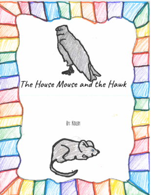 The House Mouse and the Hawkby Kolby D.