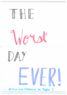The Worst Day Everby Madeleine S.