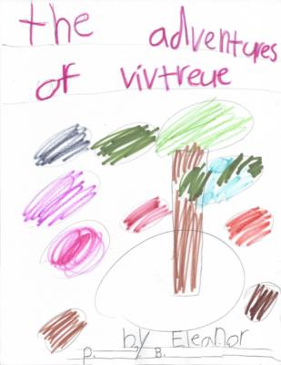 The Adventures of Vivtreueby Eleaonor B.
