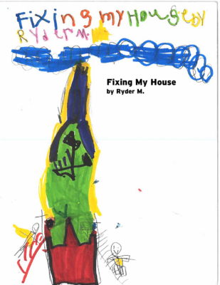 Fixing My Houseby Ryder M.