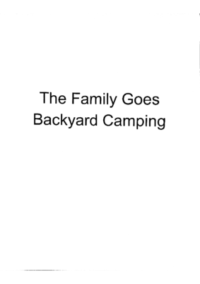 The Family Goes Backyard Camping by Cash M.