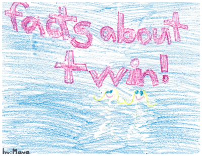 Facts About Twin! by Maya S.