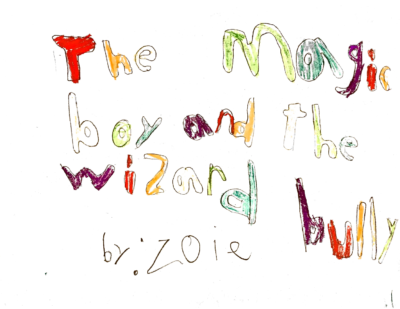 The Magic Boy and the Wizard Bully by Zoie R.