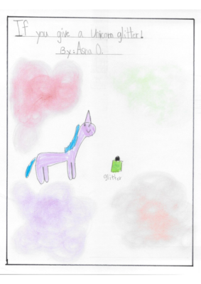 If You Give a Unicorn Glitter! by Asna O.