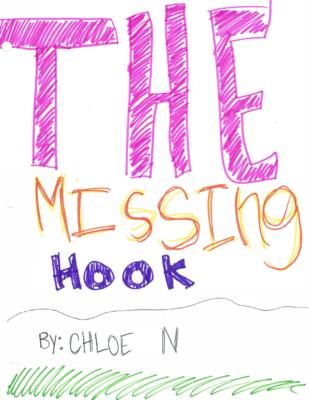 The Missing Hook by Chloe N.