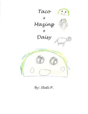 Taco+Mazing+Daisy by Stuti P.