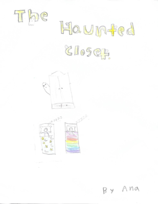 The Haunted Closet by Ana R.