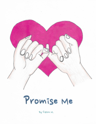 Promise Me by Claire M.