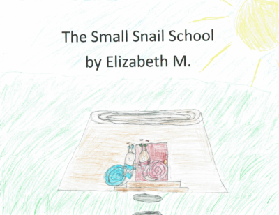 The Small Snail School by Elizabeth M.