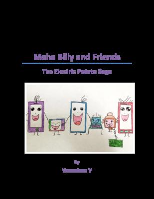Maha Billy and Friends – The Electric Potato Saga by Vasundhara V.