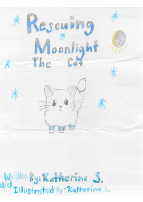 Rescuing Moonlight The Cat by Katherine S.