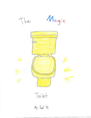 The Magic Toilet by Zoé N.