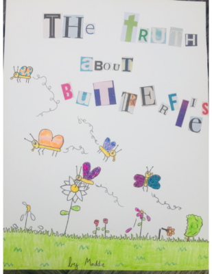 The Truth About Butterflies by Madeline G.