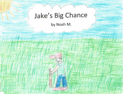 Jake's Big Chance by Noah M.
