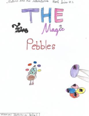 The Five Magic Pebbles by Amelie S.