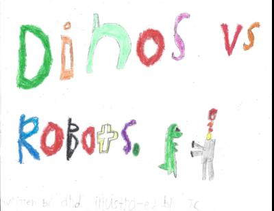 Dinos vs. Robots by JC L.