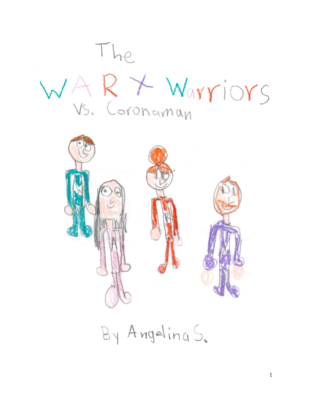 The WARX Warriorsvs Corona Man by Angelina S.