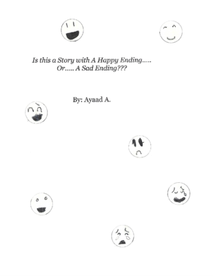 Is this a Story with A Happy Ending orA Sad Ending? by Ayaad A.