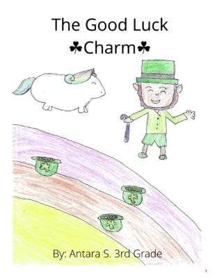The Good Luck Charm by Antara S.