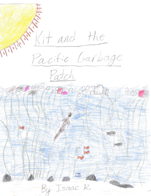 Kit and the Pacific Garbage Patch by Isaac R.