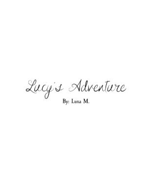 Lucy's Adventure by Luna Mc.