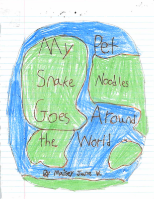 My Pet Snake NoodlesGoes Around the World by Maisy W.