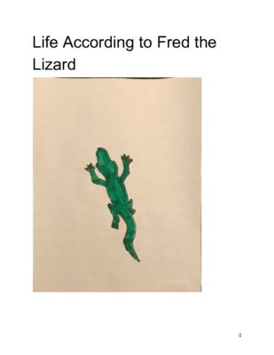 Life According to Fred the Lizard by Atticus B.