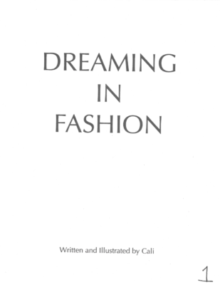 Dreaming in Fashion by Cali T.