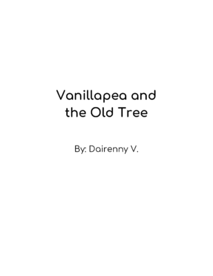 Vanillapea and the Old Tree by Dairenny V.