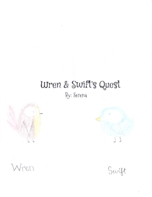 Wren & Swift's Quest  by Serena L.